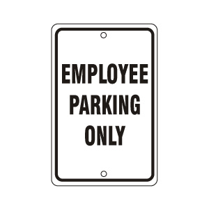 Employee Parking Only Sign Black